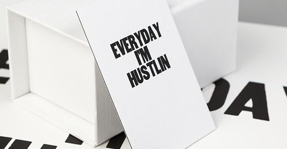 Everyday I'm Hustling